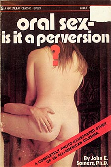 Oral Sex - Is It A Perversion?